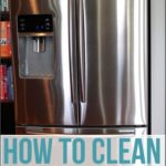 How To Clean Stainless Steel Refrigerator Surface